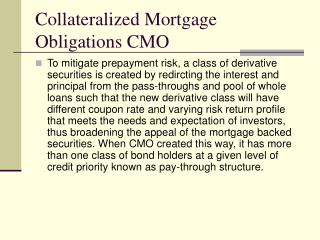 Collateralized Mortgage Obligations CMO