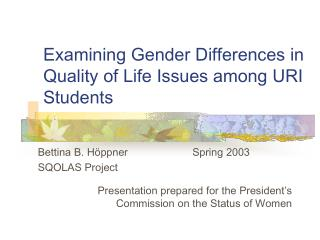 Examining Gender Differences in Quality of Life Issues among URI Students