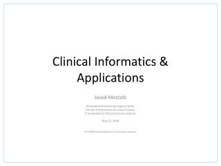 Clinical Informatics & Applications