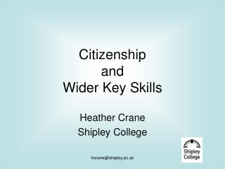 Citizenship  and  Wider Key Skills