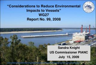 Considerations to Reduce Environmental Impacts to Vessels  WG27 Report No. 99, 2008