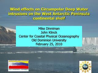 Mike Dinniman John Klinck Center for Coastal Physical Oceanography Old Dominion University