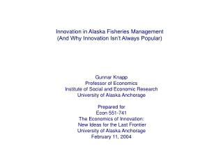Innovation in Alaska Fisheries Management (And Why Innovation Isn't Always Popular)