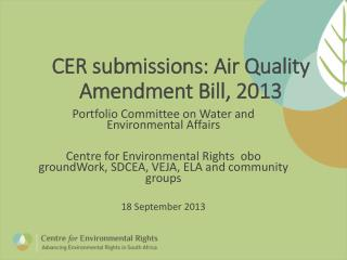 CER submissions: Air Quality Amendment Bill, 2013