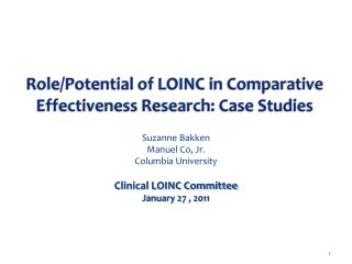Role/Potential of LOINC in Comparative Effectiveness Research: Case Studies