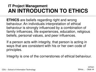 IT Project Management  AN INTRODUCTION TO ETHICS