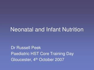 Neonatal and Infant Nutrition