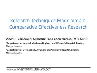 Research Techniques Made Simple: Comparative Effectiveness Research