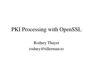 PKI Processing with OpenSSL