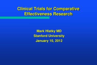 Clinical Trials for Comparative Effectiveness Research