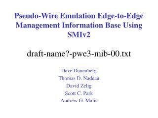 Pseudo-Wire Emulation Edge-to-Edge  Management Information Base Using SMIv2