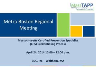 Metro Boston Regional Meeting