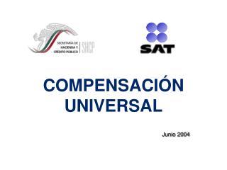 COMPENSACIÓN UNIVERSAL
