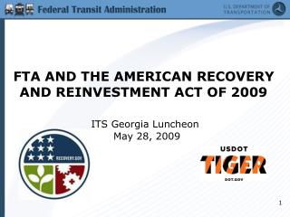 FTA AND THE AMERICAN RECOVERY AND REINVESTMENT ACT OF 2009