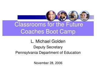 Classrooms for the Future  Coaches Boot Camp