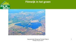 Filmwijk in het groen