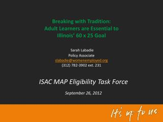ISAC MAP Eligibility Task Force September 26, 2012