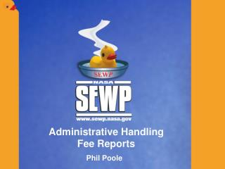 Administrative Handling  Fee Reports