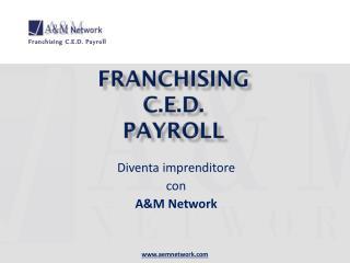 Franchising c.e.d. payroll