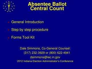 Absentee Ballot Central Count