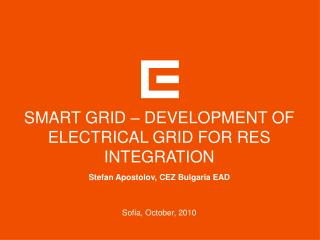 SMART GRID – DEVELOPMENT OF ELECTRICAL GRID FOR RES INTEGRATION