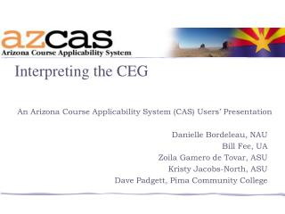 An Arizona Course Applicability System (CAS) Users' Presentation