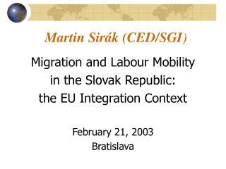 Martin Sirák (CED/SGI )