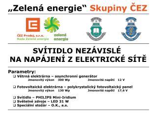 """""""Zelená energie""""  Skupiny ČEZ"""