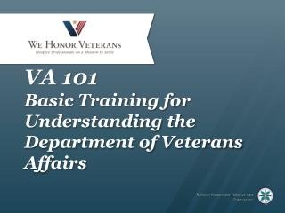 VA 101 Basic Training for Understanding the  Department of Veterans Affairs