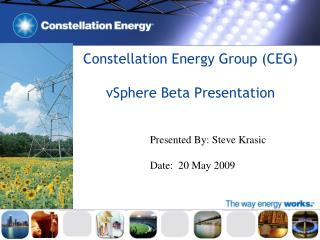Constellation Energy Group (CEG) vSphere Beta Presentation