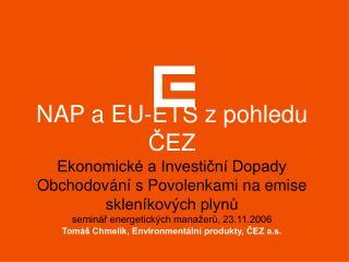 Tomáš Chmelík, Environmentální produkty, ČEZ a.s.