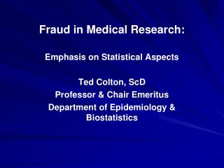 Fraud in Medical Research: