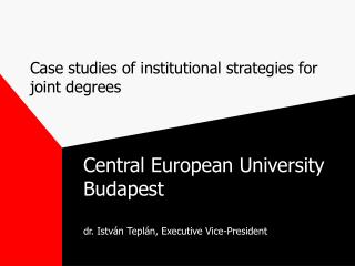 Case studies of institutional strategies for joint degrees