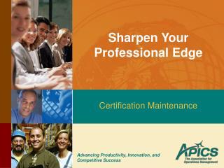 Sharpen Your Professional Edge