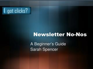 Newsletter No-Nos