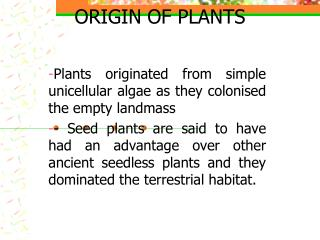 ORIGIN OF PLANTS
