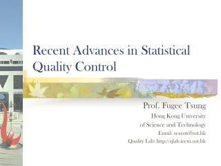 Recent Advances in Statistical Quality Control