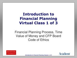 Introduction to  Financial Planning Virtual Class 1 of 3