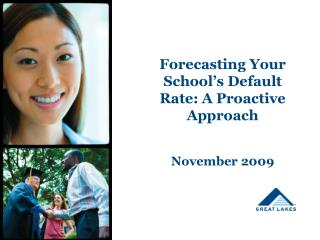 Forecasting Your School's Default Rate: A Proactive Approach November 2009