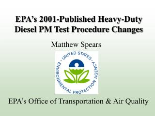 EPA's 2001-Published Heavy-Duty Diesel PM Test Procedure Changes