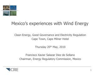 Mexico's experiences with Wind Energy