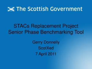 STACs Replacement Project Senior Phase Benchmarking Tool