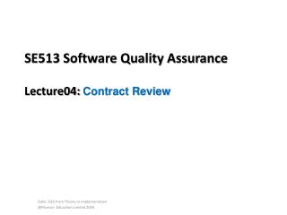 SE513 Software Quality Assurance Lecture04:  Contract Review