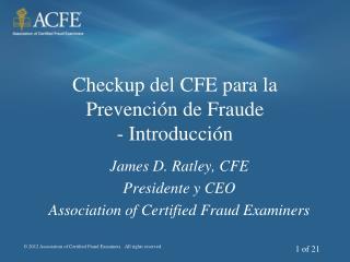 Checkup del CFE para la  Prevención de Fraude  - Introducción