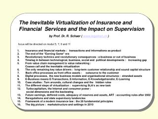 The Inevitable Virtualization of Insurance and