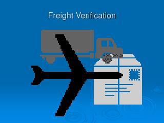 Freight Verification
