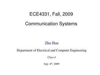 ECE4331, Fall, 2009  Communication Systems