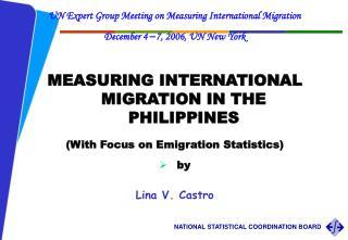 UN Expert Group Meeting on Measuring International Migration  December 4  – 7, 2006, UN New York