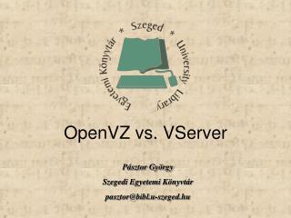 OpenVZ vs. VServer