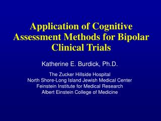 Application of Cognitive Assessment Methods for Bipolar Clinical Trials